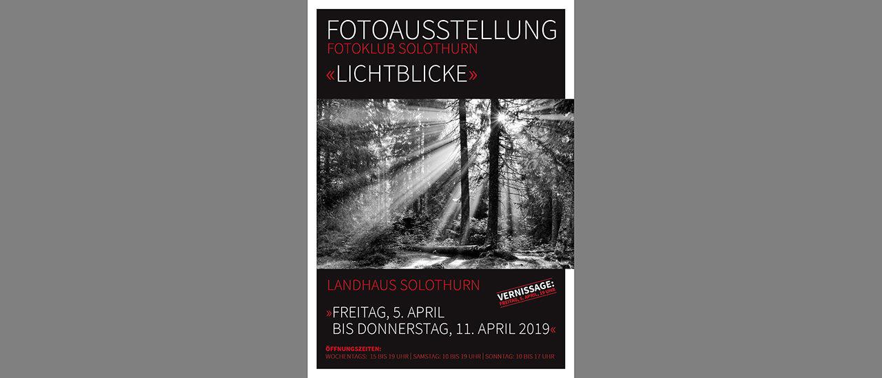 Lichtblicke Fotoausstellung Fotoklub Solothurn